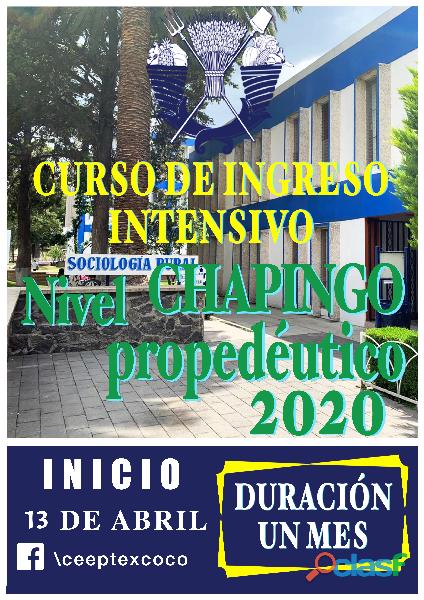 CURSO DE INGRESO A CHAPINGO 0