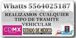 Gestoría y tramites vehiculares urgentes df morelos edomex 5564025187