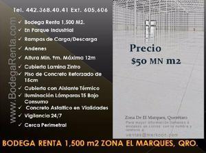 Bodega renta 1,500 m2, zona de el marques, qro. / warehouse