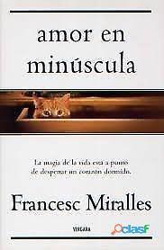 AMOR EN MINUSCULA FRANCESC MIRALLES SIGMARLIBROS