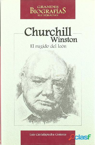 Winston Churchill: Luis Cantalapiedra Cesteros PASTA DURA . SIGMARLIBROS 1