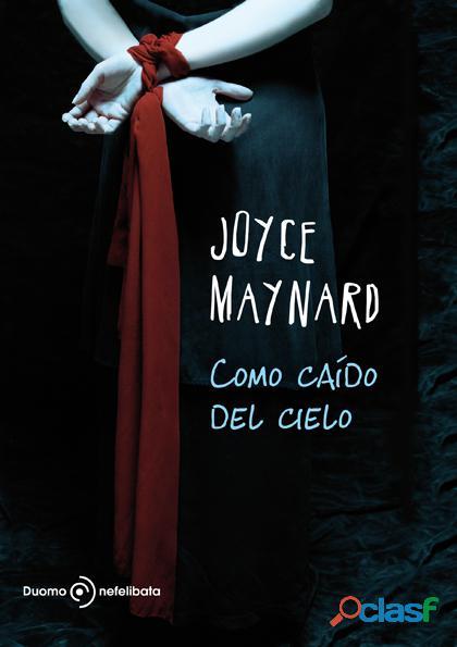 COMO CAIDO DEL CIELO MAYNARD, JOYCE SIGMARLIBROS