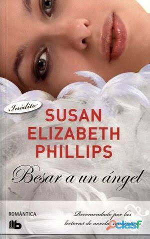 """Libro """"besar a un ángel"""" de susan elizabeth phillips"""