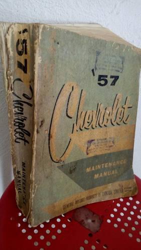 Manual de mantenimiento chevrolet 1957 en ingles