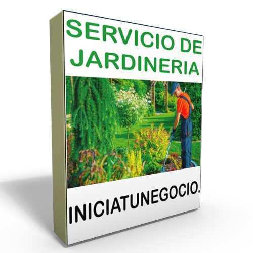 Guia de negocio para servicio de jardineria - plan negocio