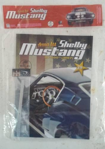 Mustang shelby gt-500(1967) - fasciculo 29 - planeta