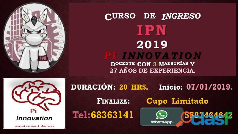 Curso de ingreso a nivel licenciatura: unam, ipn y uam: 2019