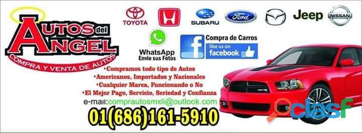 Compro todo tipo de carros pagos en efectivo mexicali 6861615910