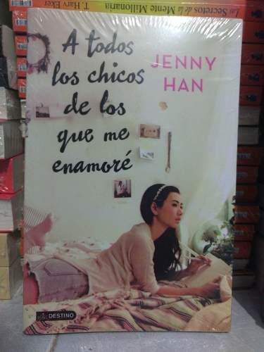 A todos los chicos que me enamoré jenny han lara jean