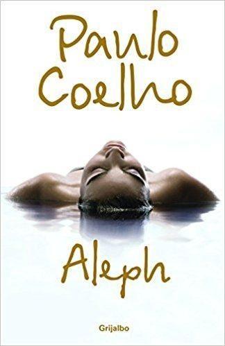Aleph - paulo coelho - editorial grijalbo