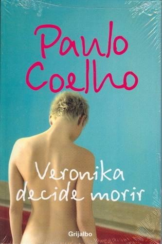 Veronika decide morir - paulo coelho - editorial grijalbo