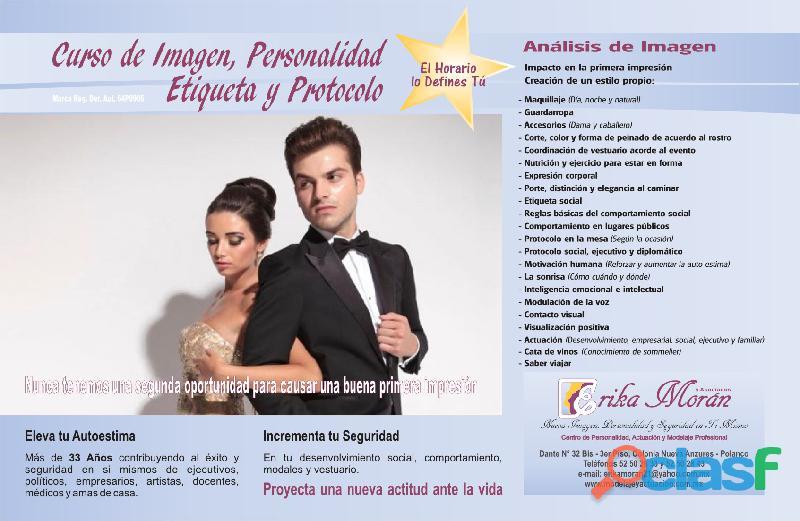LA IMAGEN PARA TRIUNFAR EMPIEZA HOY C PERSONALIDAD SEGURIDAD ESTIMA PROTOCOLO ELEGANCIA DICCIÓN Y 7
