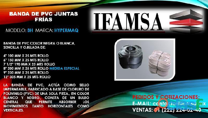 BANDA DE PVC GRUPO IFAMSA PUEBLA