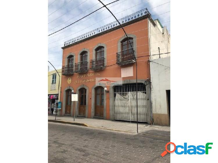 Renta edificio en centro de tlaxcala