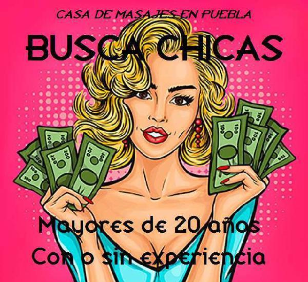 CASA DE MASAJES EN PUEBLA SOLICITA CHICAS (NO ESTUDIANTES)