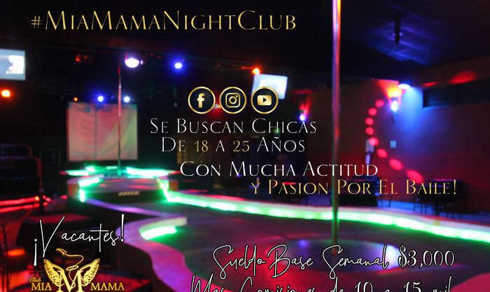 Mia Mama Night Club busca chicas de 18 a 25 años
