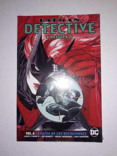 Batman detective comics vol. 6: la caida de los batihombres