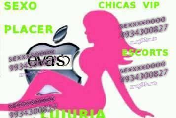 ESCORTS EVAS TENTACIONES VIP 9934300827 LLAMA Y DISFRUTA