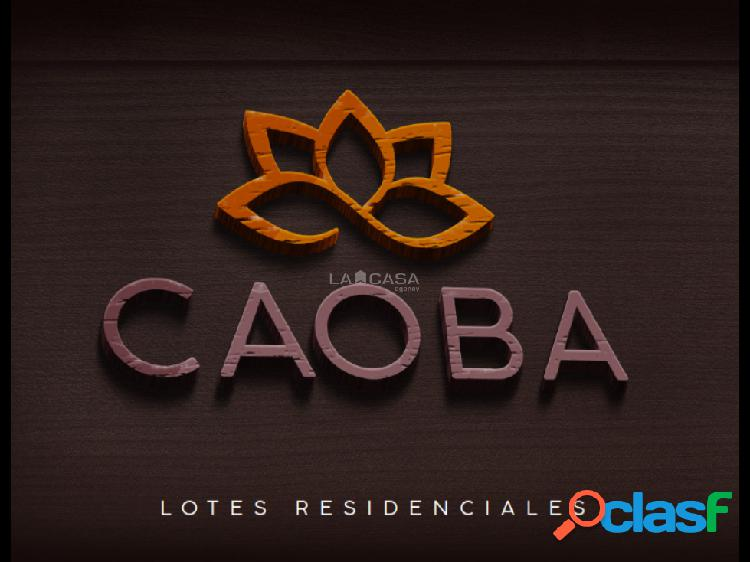 Lotes residenciales caoba