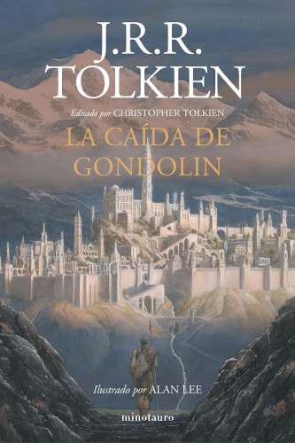 La caída de gondolin - j. r. r. tolkien - nuevo - original