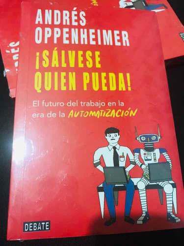 Libro sálvese quien pueda + regalo andres appenheimer