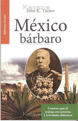 México bárbaro literatura juvenil escuelas escolar mayoreo
