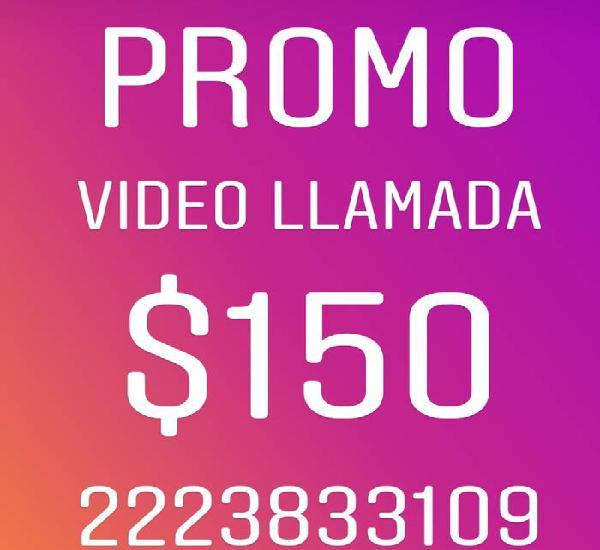 Promo en video llamada $150 ❤️✅✅ 2223833109