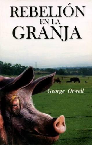 Rebelión en la granja george orwell tapa dura