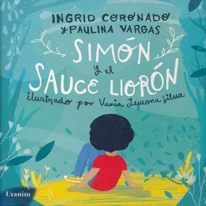 Simon y el sauce lloron - ingrid coronado - nuevo