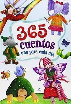 365 cuentos uno para cada día. pasta dura