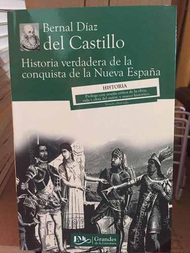 Historia verdadera de la conquista de la nueva españa libro