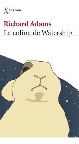 La colina de watership - richard adams - nuevo - original