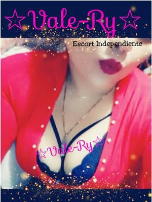 Vale-Ry Escort Independiente 100%Real