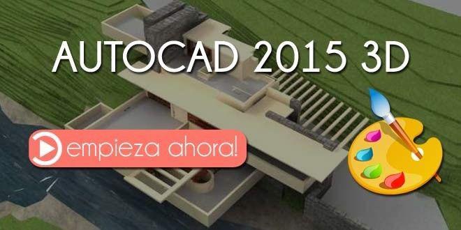 Curso en Video AutoCAD 2015 3D