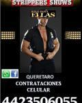 EL MEJOR SHOW STRIPPERS QUERETARO EVENTOS PARA DAMAS Y