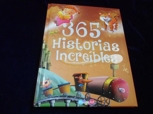 365 historias increibles pasta dura ilustrados de lujo libr