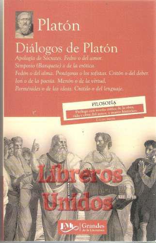 Díalogos de platon / grandes de la literatura universal