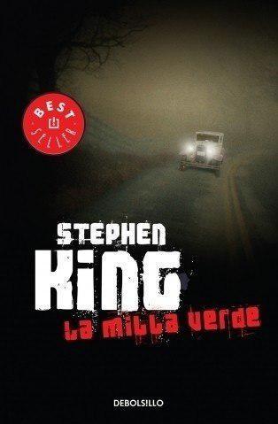 La milla verde - stephen king - editorial grijalbo