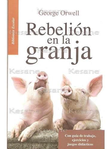Rebelión en la granja george orwell libros juveniles