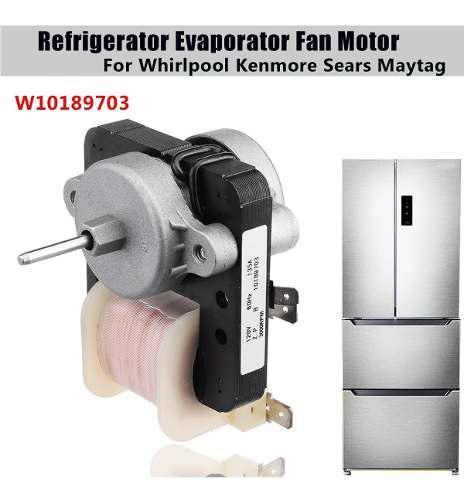W10189703 motor ventilador del evaporador del refrigerador p