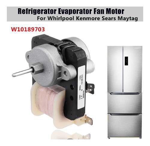 W10189703 refrigerador evaporador ventilador motor para whir
