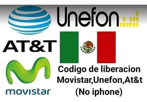 Codigo de liberacion desbloqueo movistar at&t mx