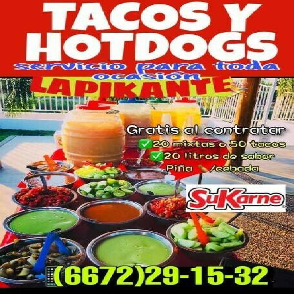 Tacos para eventos y hotdogs para fiestas en culiacan