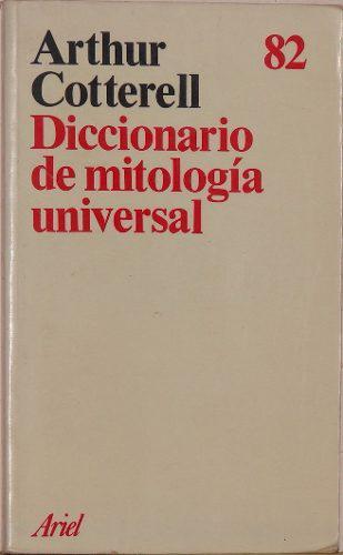 Diccionario de mitología universal - arthur cotterell