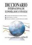 Diccionario internacional de economía, banca y finan