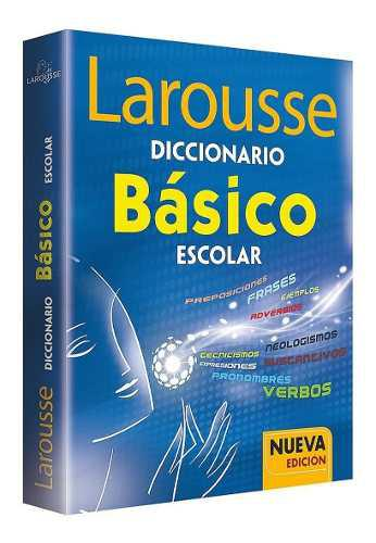 Diccionario larousse escolar basico primaria secundaria