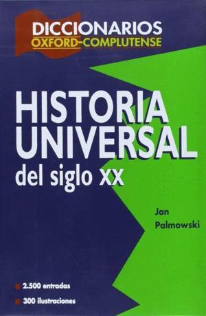 Diccionarios oxford: historia universal del siglo xx