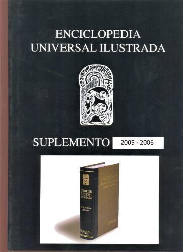 Enciclopedia universal ilustrada suplemento 2005 - 2006