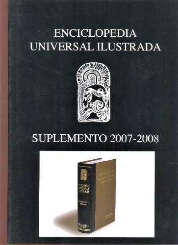 Enciclopedia universal ilustrada suplemento 2007 - 2008