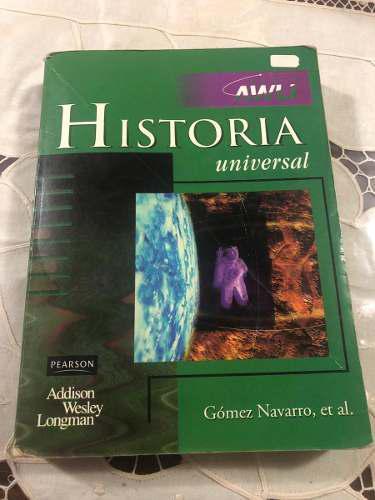 Historia universal gomez navarro awli pearson